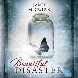 Beautiful Disaster (Beautiful 1) Hörbuch