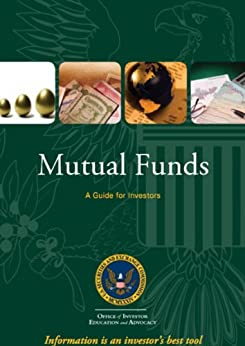 Mutual funds a guide for investors ebook u s securities - Office of investor education and advocacy ...