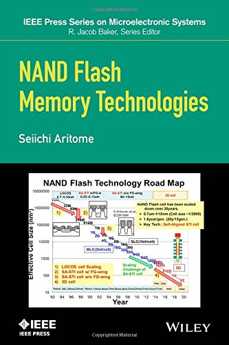 NAND Flash Memory Technologies (IEEE Press Series on Microelectronic Systems) by Wiley-IEEE Press