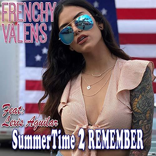 Summertime 2 Remember (Times Valen)