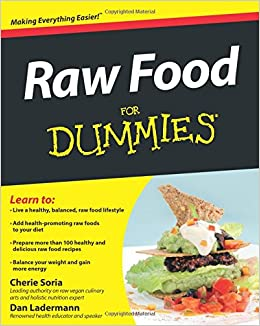 Raw food for dummies amazon cherie soria 9780471770114 books forumfinder Images