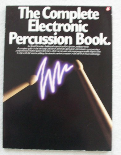 The Complete Electronic Percussion Book