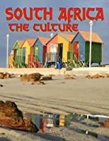 South Africa: The Culture (Lands Peoples And