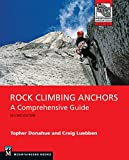 Rock Climbing Anchors, 2nd Edition: A Comprehensive Guide