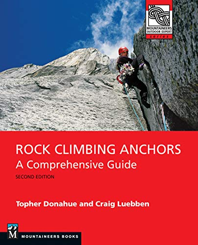 Pdf Outdoors Rock Climbing Anchors, 2nd Edition: A Comprehensive Guide