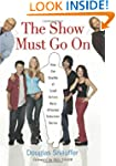 The Show Must Go on: How the Deaths o...