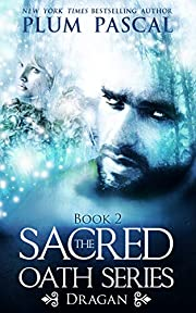 Dragan: A Reverse Harem Paranormal Romance (The Sacred Oath Series Book 2)
