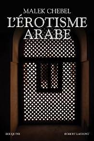 L'érotisme arabe par Malek Chebel