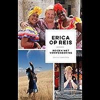 Erica op reis: Reizen met verwondering