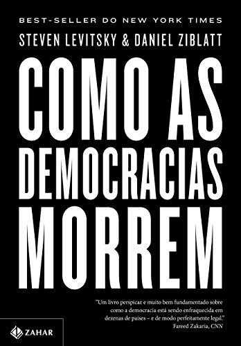 Como as Democracias Morrem (Em Portugues do Brasil)