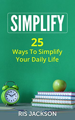 simplify-25-ways-to-simplify-your-daily-life