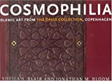 Cosmophilia: Islamic Art from the David Collection, Copenhagen