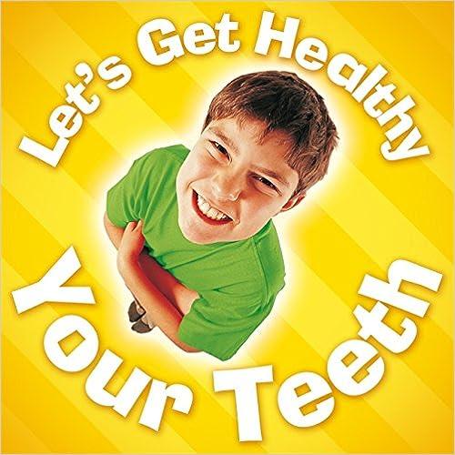 Book Let's Get Healthy: Your Teeth