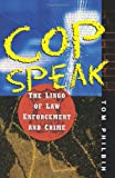 Cop Speak, Tom Philbin, 0471043044
