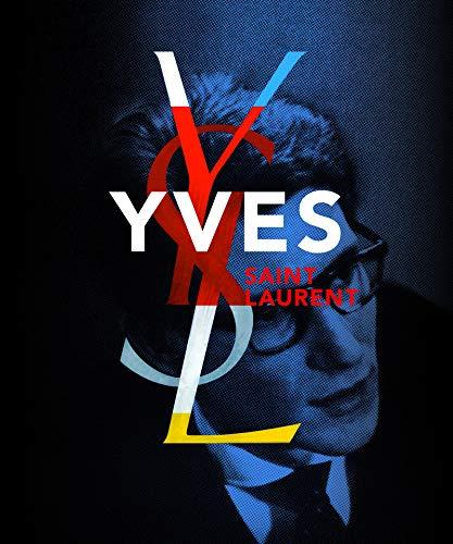 Yves Saint Laurent. Coédition Fondation Pierre Bergé Yves Saint Laurent por Farid Chenoune