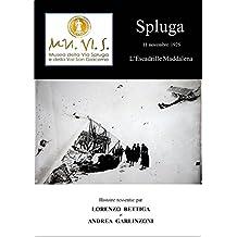 Spluga édition français n/b (French Edition)