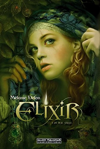 Elixir: Band 1: In der Stille