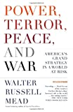 Book cover for Power, Terror, Peace, and War: America's Grand Strategy in a World at Risk