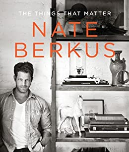The Things That Matter by [Berkus, Nate]