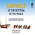 Shipwreck at the Bottom of the World: The Extraordinary True Story of Shackleton and the Endurance Audiobook by Jennifer Armstrong Narrated by Taylor Mali