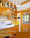 img - for Old House Journal - April 2009 - Creating New Old Kitchens book / textbook / text book