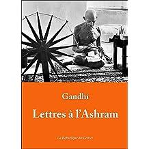 Lettres à l'Ashram (Spiritualités vivantes t. 5) (French Edition)