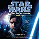 Star Wars: Clone Wars Gambit: Stealth Audiobook by Karen Miller Narrated by Jeff Gurner