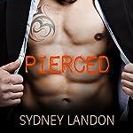Pierced: Lucian & Lia, Book 1 | Sydney Landon