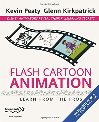 Flash Cartoon Animation: Learn from the Pros New Flash Animation