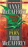 Dragon's Fire, Anne McCaffrey and Todd McCaffrey, 0345480287
