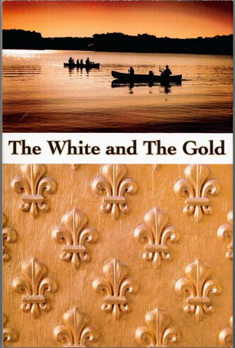 The White and the Gold - A History of New France