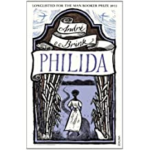 Philida by Brink, Andr�� (2013) Paperback