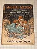 Magical Melons, More Stories About Caddie Woodlawn