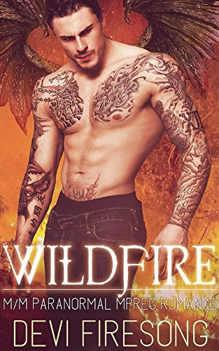 Wildfire: An M/M Mpreg Shifter Alpha Omega Romance