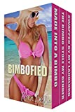 Taboo Gender Swap Bimbo Transformation Erotica BundleYou know how it is... one day you're just a regular guy... the next minute you're a hot and horny bimbo!Read these three tales of erotic lust to find out how three different guys cope when they fin...