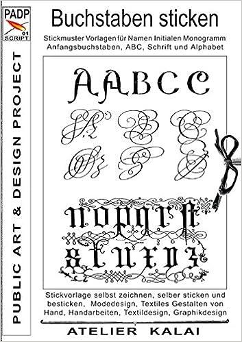 PADP-Script 001: Buchstaben sticken: Stickmuster Vorlagen für Namen ...