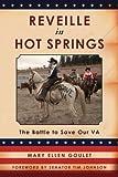 Reveille in Hot Springs, Mary Ellen Goulet, 1484053982