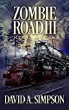 #9: Zombie Road III: Rage on the Rails