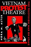Vietnam Protest Theatre: The Television War on Stage (Drama and Performance Studies)