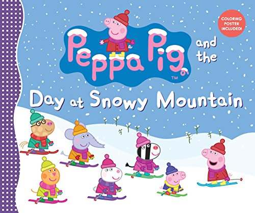 (Peppa Pig and the Day at Snowy Mountain)