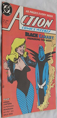 Action Comics Weekly No. 609 (Black Canary Premiering This Week!)