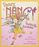 img - for Fancy Nancy and the Butterfly Birthday book / textbook / text book