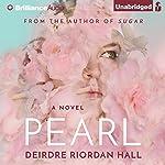 Pearl | Deirdre Riordan Hall