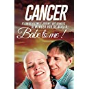 Cancer: It can be a Lonely Journey (Self Growth Book 4)