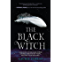 The Black Witch (The Black Witch Chronicles)