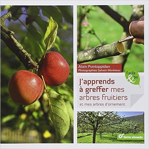 Manuels de téléchargement pdf gratuits J'apprends à greffer mes arbres fruitiers et mes arbres d'ornement 2360980904 PDF RTF by Alain Pontoppidan,Sylvain Moréteau