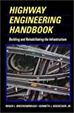img - for Highway Engineering Handbook: Building and Rehabilitating The Infrastructure by Roger L. Brockenbrough (1996-06-01) book / textbook / text book