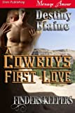 Finders Keepers: A Cowboy's First Love (Siren Publishing Menage Amour)