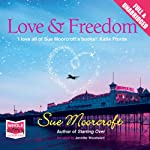Love & Freedom | Sue Moorcroft