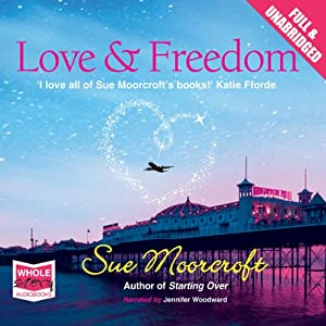 Love & Freedom Audiobook